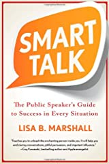 Smart Talk: The Public Speaker's Guide to Success in Every Situation (Quick & Dirty Tips) Paperback
