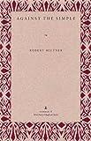Against the Simple, Robert Miltner, 0873385217