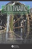 Fluid Dynamics through Examples, Sergey Nazarenko, 1439888825