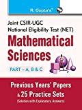 Joint CSIR-UGC (NET) Mathematical Sciences: Previous Years Paper and 25 Practice Sets (Part-A, B & C, Solved)