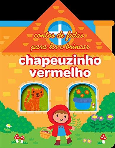 Chapeuzinho Vermelho. Fairy Tale