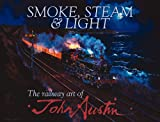 Smoke, Steam and Light, John Austin, 0857330209
