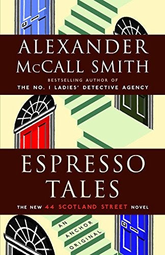 Espresso Tales (The 44 Scotland Street Series Book 2)