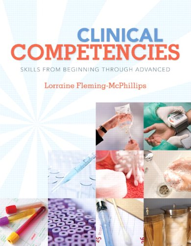 Clinical Competencies: Skills from Beginning Through Advanced