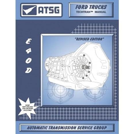 amazon com atsg 36400e 1989 95 ford e40d transmission repair manual rh amazon com