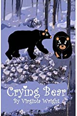Crying Bear: Yes, Bears Cry Sometimes, Too! Paperback