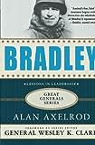 Bradley: A Biography (Great Generals)