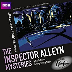 BBC Radio Crimes: The Inspector Alleyn Mysteries: A Man Lay Dead & A Surfeit of Lampreys