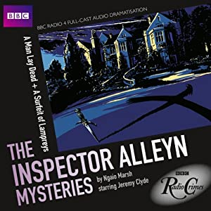 BBC Radio Crimes: The Inspector Alleyn Mysteries: A Man Lay Dead & A Surfeit of Lampreys Radio/TV Program