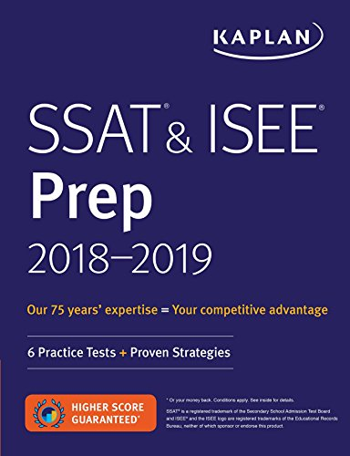 SSAT & ISEE Prep 2018-2019: 6 Practice Tests + Proven Strategies (Kaplan Test Prep) cover