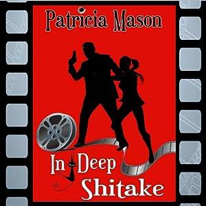 In Deep Shitake Audiobook