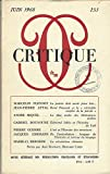 img - for Critique Juin 1968 N  253: La Po sie Doit Avoir Pour But..., Le Plus Arabe des Litt ratures Arabes et d'autres articles book / textbook / text book