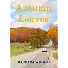 Autumn Leaves (Callie & Rebecca Book 1)