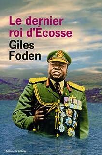 Le dernier roi d'Ecosse, Foden, Giles