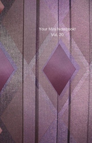 Download Your Mini Notebook! Vol. 20: Diamonds are a girl's (and guy's) best friend (when they're on the cover of your lovely new notebook, that is) (Volume 20) ebook