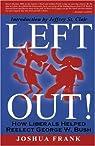 Left Out ! par Director Frank Joshua Jeffrey St Clair (Foreword)