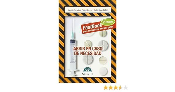 Fastbook para la clínica de perros y gatos - Libros de veterinaria - Editorial Servet: Amazon.es: Aa.Vv.: Libros