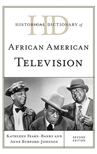 Historical Dictionary of African American Television (Historical Dictionaries of Literature and the Arts) by Rowman & Littlefield Publishers