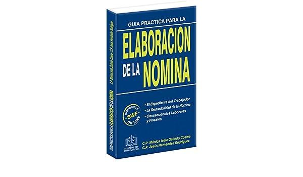 Amazon.com: GUIA PRACTICA PARA LA ELABORACION DE LA NOMINA ...