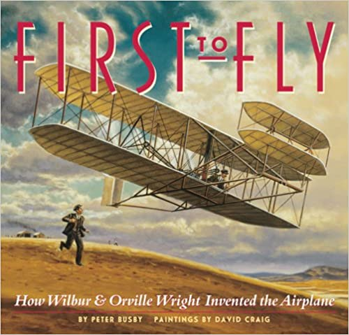 First To Fly: How Wilbur & Orville Wright Invented The Airplane Electrónica ebook pdf descarga gratuita