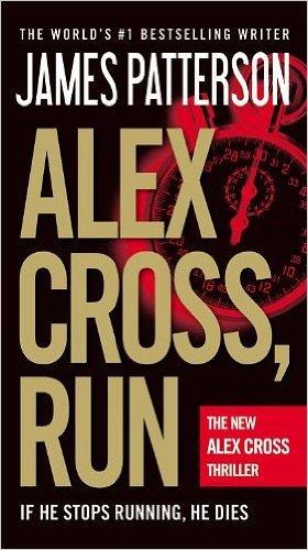 Read Online Alex Cross, Run (Paperback) - Common pdf epub
