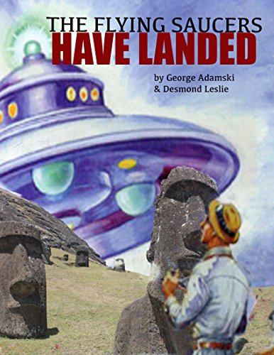 Flying Saucers Have Landed by Desmond Leslie and George Adamski