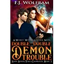 Double-Double Demon Trouble (Whiskey Witches Crossover 1)