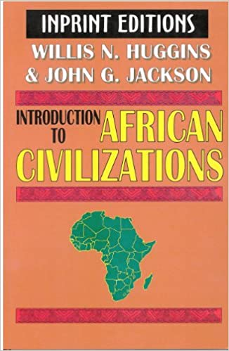 Amazon introduction to african civilizations ebook willis n amazon introduction to african civilizations ebook willis n huggins john g jackson kindle store fandeluxe Image collections