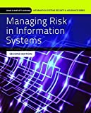 Managing Risk In Information Systems (Information Systems Security & Assurance) 2nd edition by Gibson, Darril (2014) Paperback