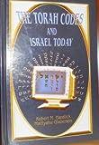The Torah Codes and Israel Today, Robert M. Haralick and Matityahu Glazerson, 1880880199