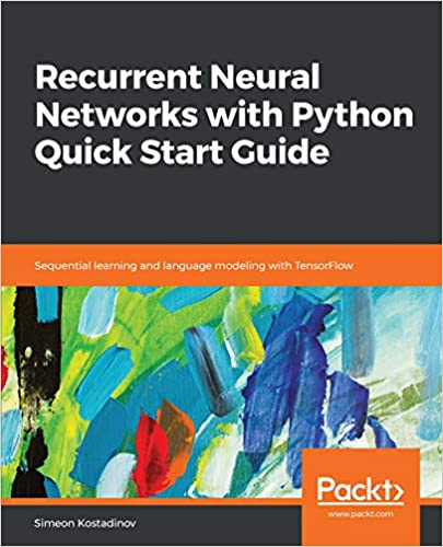 Amazon com: Recurrent Neural Networks with Python Quick