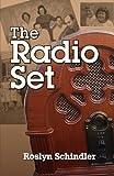 The Radio Set, Roslyn Schindler, 1936343916