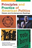 Principles and Practice of American Politics 9781604264630