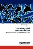 Rhizobacterial Bioformulation, Prashant Jambhulkar and Pratibha Sharma, 3659157481