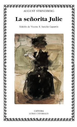La senorita Julie / Misses Julie (Letras Universales) (Spanish Edition)