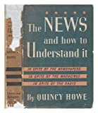 img - for The News and How to Understand It book / textbook / text book
