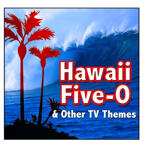 Hawaii Five-O and other TV Themes -