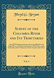 img - for Survey of the Columbia River and Its Tributaries, Vol. 4: Area III Washington Streams From the Klickitat and Snake Rivers to Grand Coulee Dam, With ... Above Grand Coulee Dam (Classic Reprint) book / textbook / text book
