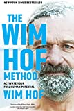 The Wim Hof Method: Activate Your Full Human