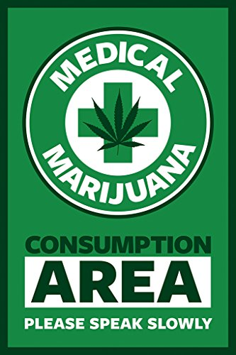Medical Marijuana Consumption Area Please Speak Slowly 24
