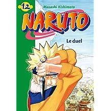 NARUTO T.12 : LE DUEL
