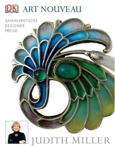 Art Nouveau - die Welt des Jugendstil: Sammlerstücke, Designer, Preise
