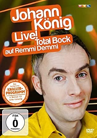 Johann König - Live! Total Bock auf Remmi Demmi (+CD)