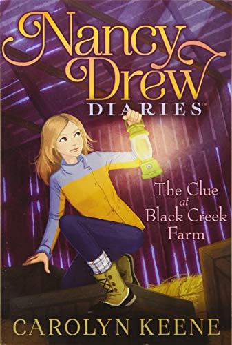 The Clue at Black Creek Farm (Nancy Drew Diaries) ()