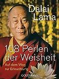 108 Perlen der Weisheit: Auf dem Weg zur Erleuchtung