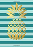 Gold Pineapple Inspirational Quote Academic Planner (A5): A Monthly/Weekly Organizer for College Students and Teachers (August - July) (2017-2018 Planners with U.S. Holidays)