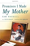 Promises I Made My Mother, Sam Haskell and David Rensin, 0345506553