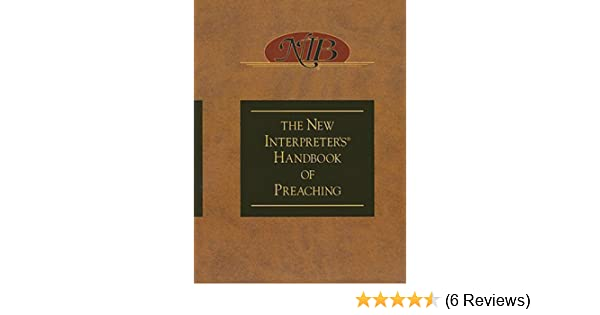 The new interpreters handbook of preaching kindle edition by paul the new interpreters handbook of preaching kindle edition by paul scott wilson religion spirituality kindle ebooks amazon fandeluxe Images