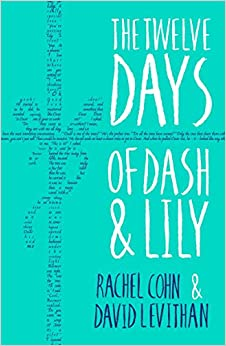 Book's Cover of The Twelve Days of Dash and Lily (Inglés) Tapa blanda – 6 octubre 2016