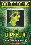The Invasion (Animorphs Book 1)